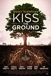 Kiss the Ground | Netflix (2020) จุมพิตแด่ผืนดิน