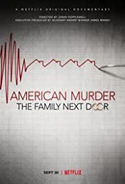 American Murder The Family Next Door   Netflix (2020) ครอบครัวข้างบ้าน