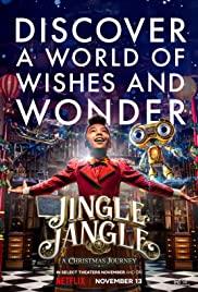 Jingle Jangle A Christmas Journey | Netflix (2020) จิงเกิ้ล แจงเกิ้ล คริสต์มาสมหัศจรรย์