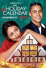 The Holiday Calendar | Netflix (2018) ปฏิทินคริสต์มาสบันดาลรัก
