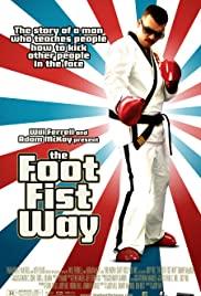 THE FOOT FIST WAY (2006) ซับไทย