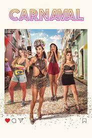 Carnaval (2021) คาร์นิวัล ลืมรักให้โลกจำ