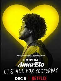 Emicida AmarElo It's All for Yesterday (2020) บทเพลงเพื่อวันวาน