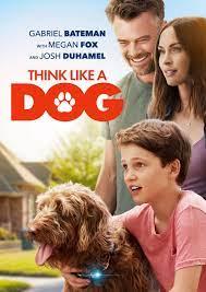 4k Think Like A Dog คู่คิดสี่ขา (2020)